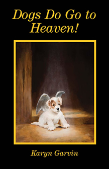 Dogs Do Go To Heaven Book Cover